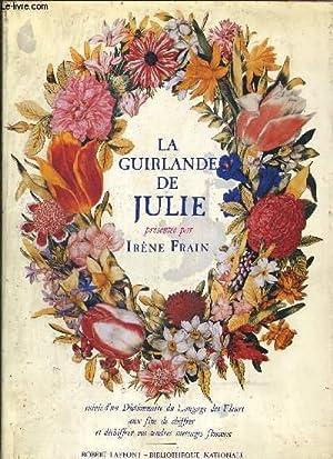 LA GUIRLANDE DE JULIE: FRAIN IRENE