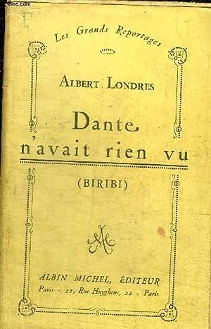 DANTE N'AVAIT RIEN VU (BIRIBI): LONDRES ALBERT