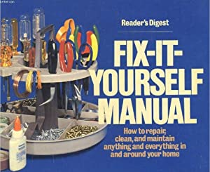 FIX-IT YOURSELF MANUAL (READER'S DIGEST): COLLECTIF