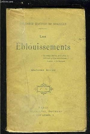 LES EBLOUISSEMENTS: NOAILLES COMTESSE (DE) MATHIEU