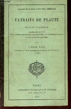 EXTRAITS DE PLAUTE - EDITION CLASSIQUE -: DAIX (ABBE)