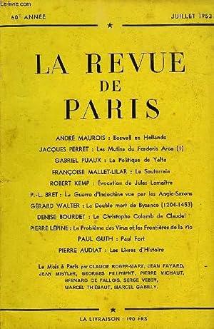 REVUE DE PARIS 60e ANNEE N°7 - ANDRÉ MAUROIS : Boswell en Hollande JACQUES PERRET : Les ...