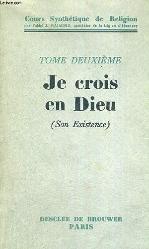 JE CROIS EN DIEU - TOME 2: ABBE J.RAIMOND