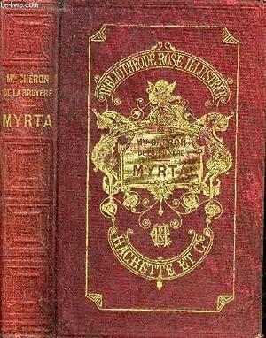 MYRTA - COLLECTION BIBLIOTHEQUE ROSE ILLUSTREE.: DE LA BRUYERE CHERON