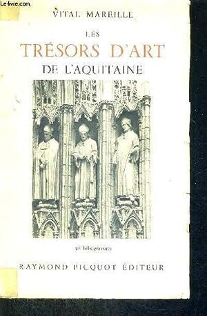 LES TRESORS D'ART DE L'AQUITAINE: MAREILLE VITAL