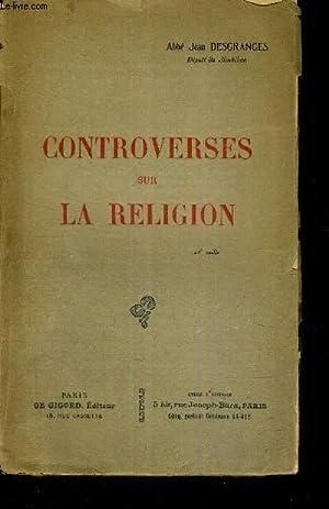 CONTROVERSES SUR LA RELIGION: ABBE DESGRANGES JEAN