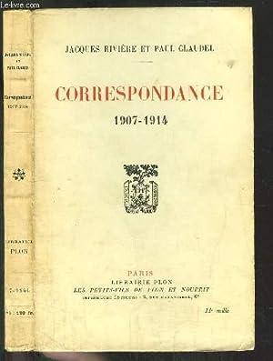 CORRESPONDANCE 1907-1914: RIVIERE JACQUES / CLAUDEL Paul