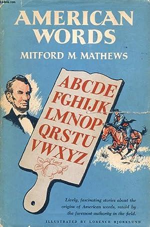 AMERICAN WORDS: MATHEWS MITFORD M.