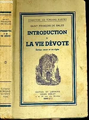 INTRODUCTION A LA VIE DEVOTE - COLLECTION DES ECRIVAINS ILLUSTRES - EDITION REVUE ET CORRIGEE: ...