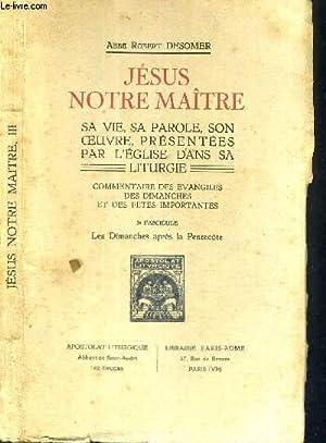 JESUS, NOTRE MAITRE - SA VIE - SA PAROLE - SON OEUVRE - PRESENTEES PAR L'EGLISE DANS SA ...