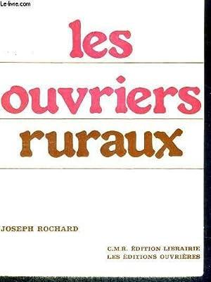 LES OUVRIERS RURAUX: RICHARD JOSEPH