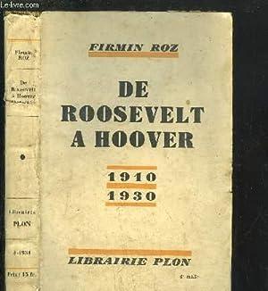 DE ROOSEVELT A HOOVER 1910-1930: ROZ FIRMIN