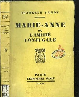 MARIE-ANNE OU L'AMITIE CONJUGALE: SANDY ISABELLE