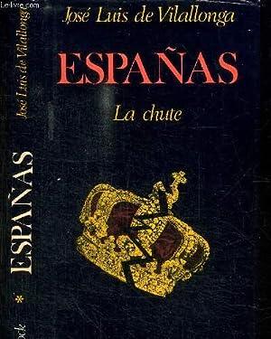 ESPANAS - LA CHUTE: DE VILLALLONGA JOSE LUIS