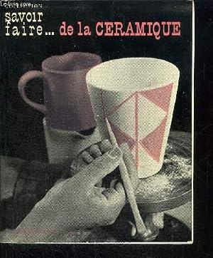 SAVOIR FAIRE DE LA CERAMIQUE / 7E EDITION: LUNDKVIST L. & H.