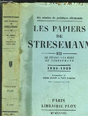LES PAPIERS DE STRESEMANN - TOME III: BERNHARD HENRY