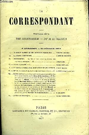 LE CORRESPONDANT TOME 70 N° 346 - I. — M. ODILON BARROT ET SES MÉMOIRES POSTHUMES . ...