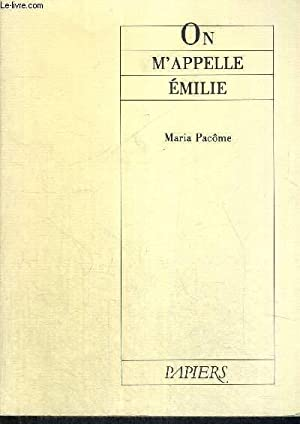ON M'APPELLE EMILIE: PACOME MARIA