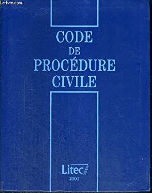 CODE DE PROCEDURE CIVILE 2000 - 13EME EDITION: CADIET LOIC