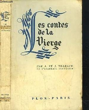 LES CONTES DE LA VIERGE: THARAUD JEROME ET JEAN