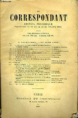 LE CORRESPONDANT N° 570 - —LA FRANGE ET LE PROTECTORAT DES MISSIONS DANSL'EMPIRE CHINOIS.Cte ...