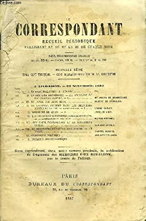 LE CORRESPONDANT TOME 113 N° 604 - I. LE MARECHAL COMTE DE MOLTKE.***.II. UN HÉRITIER PR...