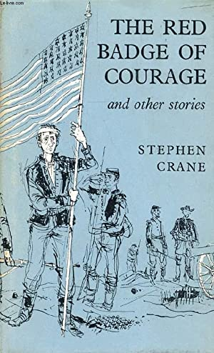 THE RED BADGE OF COURAGE, And Other Stories: CRANE STEPHEN, By V. S. PRITCHETT, R. W. STALLMAN