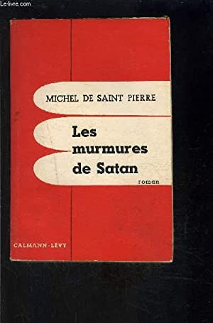 LES MURMURES DE SATAN: MICHEL DE SAINT PIERRE