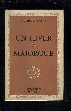 UN HIVER A MAJORQUE: SAND GEORGE
