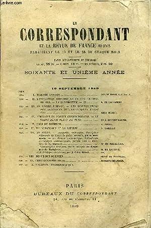 LE CORRESPONDANT TOME 120 N° 647 -  I.MADAME ANISSON.DUC DE BROGLIE, de l'Acad. fr. II.L ...