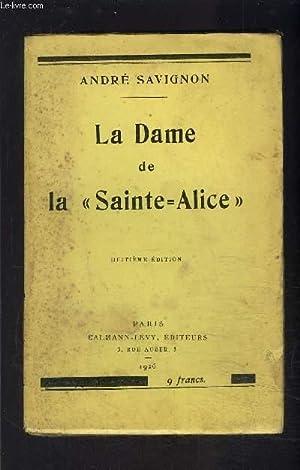 LA DAME DE LA SAINTE ALICE: SAVIGNON ANDRE