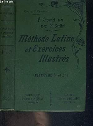 METHODE LATINE ET EXERCICES ILLUSTRES - CLASSES DE 4E ET 3E - COURS P.CROUZET: CROUZET P - BERTHET ...
