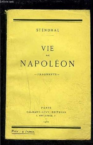 VIE DE NAPOLEON- FRAGMENTS: STENDHAL