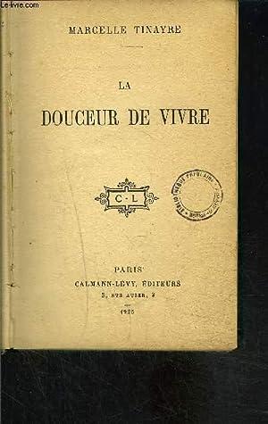 LA DOULEUR DE VIVRE: TINAYRE MARCELLE.