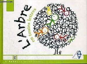 L'ARBRE EN TOUTES LETTRES - 2012: COLLECTIF
