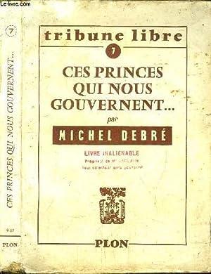 CES PRINCES QUI NOUS GOUVERNENT. - TRIBUNE LIBRE N°7: DEBRE MICHEL