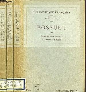 BOSSUET - 3 VOLUMES - TOMES I+II+III: BREMOND HENRI