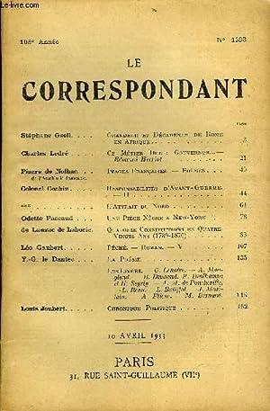 LE CORRESPONDANT TOME 295 N° 1693 - Stéphane Gsell. Grandeur et Décadence de Rome...