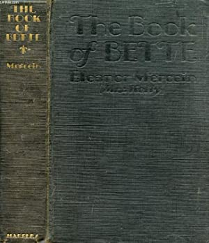 THE BOOK OF BETTE: MERCEIN ELEANOR (Mrs. KELLY)