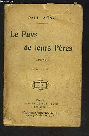 LE PAYS DE LEURS PERES: WENZ PAUL