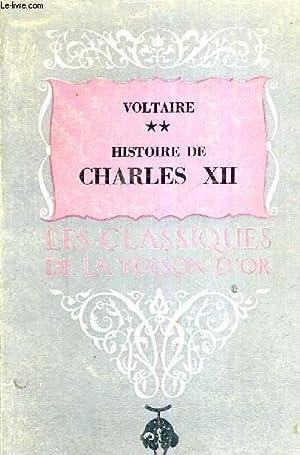 HISTOIRE DE CHARLES XII - LES CLASSIQUES DE LA TOISON D'OR - TOME 2: VOLTAIRE