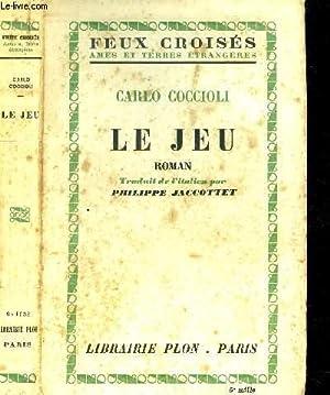 LE JEU - COLLECTION FEUX CROISES: COCCIOLI CARLO