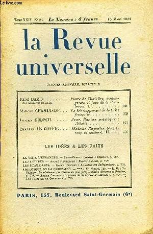 LA REVUE UNIVERSELLE TOME 24 N°24 - René BAZIN de l Académie française. Pierre de Clorivière, ...