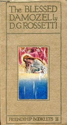 THE BLESSED DAMOZEL: ROSSETTI D. G.