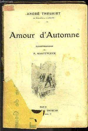 AMOUR D AUTOMNE / VENDU EN L ETAT: THEURIET ANDRE.