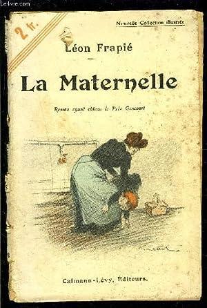 LA MATERNELLE: FRAPIE LEON.