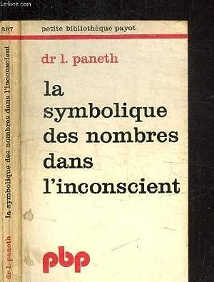 LA SYMBOLIQUE DES NOMBRES DANS L'INCONSCIENT: Dr PANETH L.