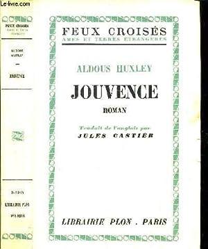 JOUVENCE - COLLECTION FEUX CROISES: HUXLEY ALDOUS