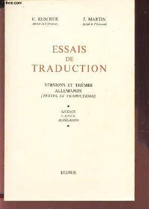 ESSAIS DE TRADUCTION - VERSIONS ET THEMES ALLEMANDS (TEXTES ET TRADUCTIONS) - LICENCE - CAPES - ...