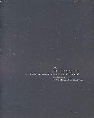 BRING YOUR DREAMS TO BILBAO, BIZKAIA, WHERE: COLLECTIF